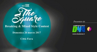 3° Breaking & Mixed Style Contest - THE SQUARE